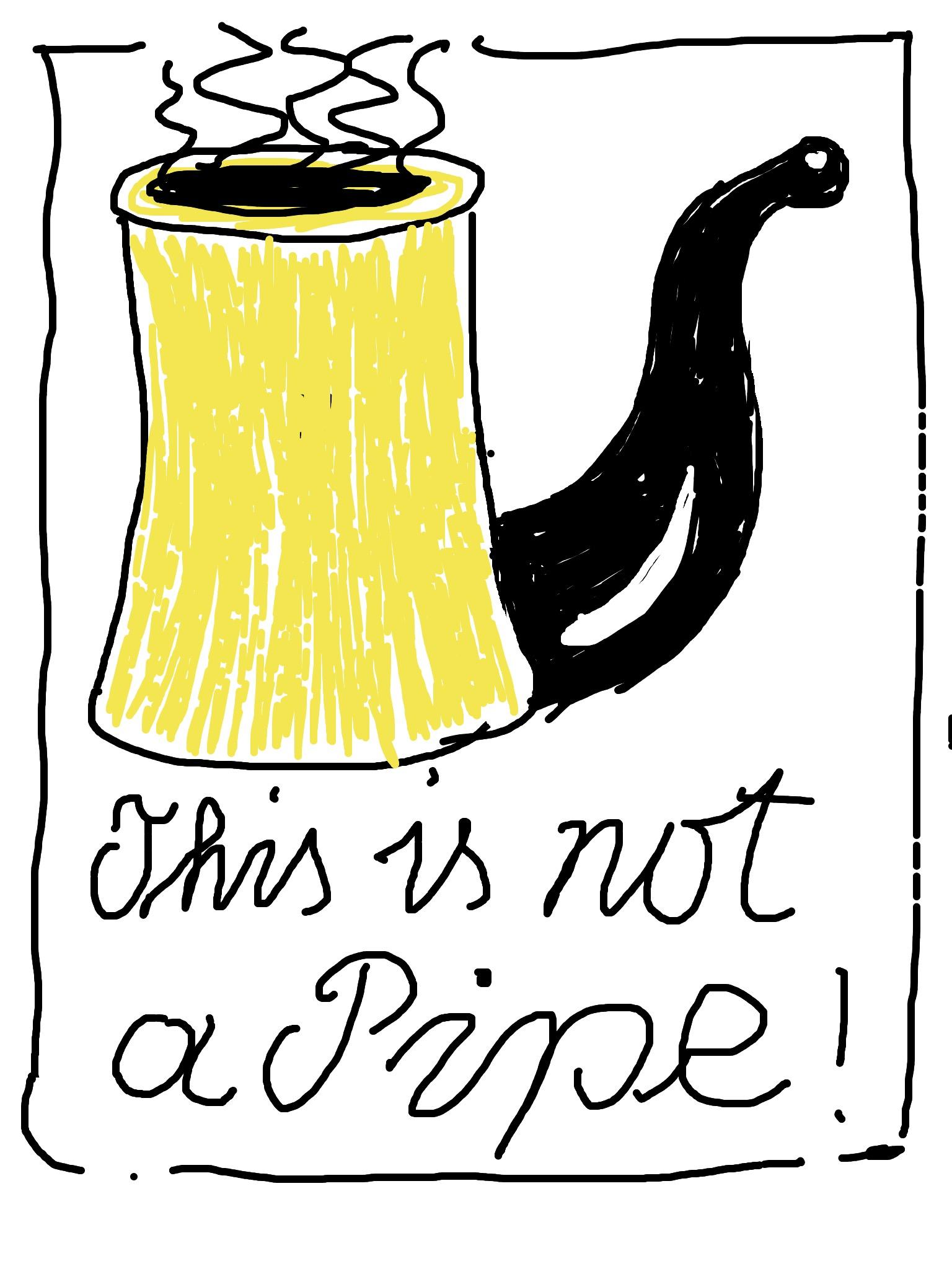Is it a pipe?